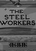Steel Workers 海报