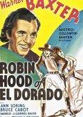 The Robin Hood of El Dorado 海报