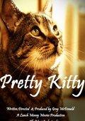 Pretty Kitty 海报