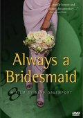 Always a Bridesmaid 海报