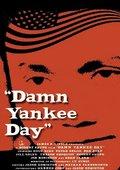 Damn Yankee Day 海报
