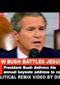 George W. Bush Battles Jesus Christ 海报