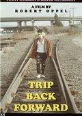 Trip Back Forward 海报