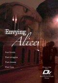 Envying Alice 海报
