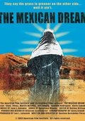 The Mexican Dream 海报
