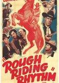 Rough Riding Rhythm 海报