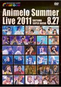 Animelo Summer Live 2011