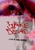 Wake Up Dead 海报