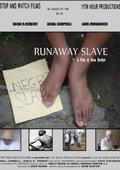 Runaway Slave 海报