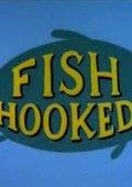 Fish Hooked 海报