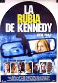 La rubia de Kennedy 海报