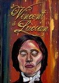 Vincent & Lucian 海报