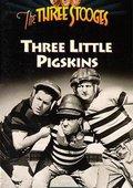 Three Little Pigskins 海报