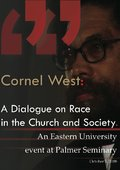 Cornel West: A Dialogue on Race in the Church and Society 海报