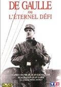 De Gaulle ou l'éternel défi 海报