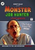Monster Job Hunter 海报