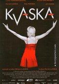 Kvaska 海报