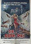 Die Sister, Die! 海报