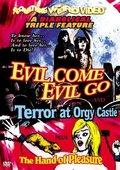 Evil Come Evil Go 海报