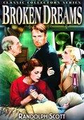 Broken Dreams 海报