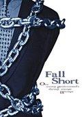 Fall Short 海报