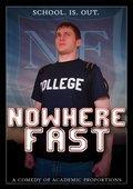 Nowhere Fast 海报