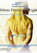 Where There Is No Light 海报
