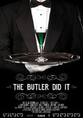 The Butler Did It 海报