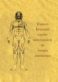 Franco Brocani - Cuore meccanico in corpo anonimo 海报