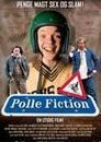 Polle Fiction 海报