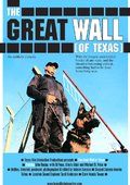 The Great Wall of Texas 海报