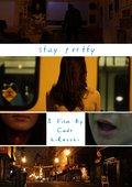 Stay Pretty 海报