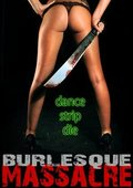 Burlesque Massacre 海报