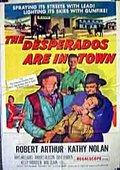 The Desperados Are in Town 海报
