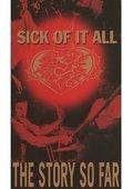 Sick of It All 海报