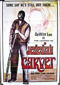 The Legend of Jedediah Carver 海报