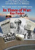 In Times of War: Ray Parker 海报