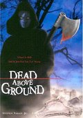 Dead Above Ground 海报