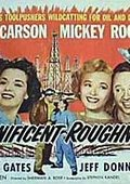 Magnificent Roughnecks 海报