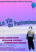 La vie du pantomime 海报