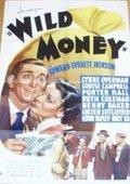 Wild Money 海报