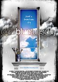 Clear Blue Tuesday 海报
