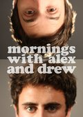 Mornings with Alex & Drew 海报