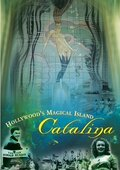 Hollywood's Magical Island: Catalina 海报
