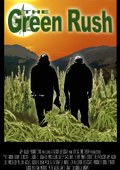 The Green Rush 海报
