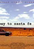 Highway to Santa Fe 海报