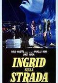 Ingrid sulla strada 海报