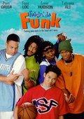 Fakin' Da Funk 海报