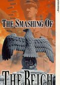 The Smashing of the Reich 海报
