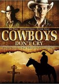 Cowboys Don't Cry 海报